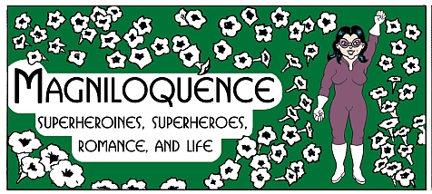 Magniloquence the Superheroine